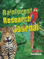 Rainforest Research Journal (Crabtree Connections)