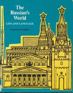 The Russian'S World: Life And Language