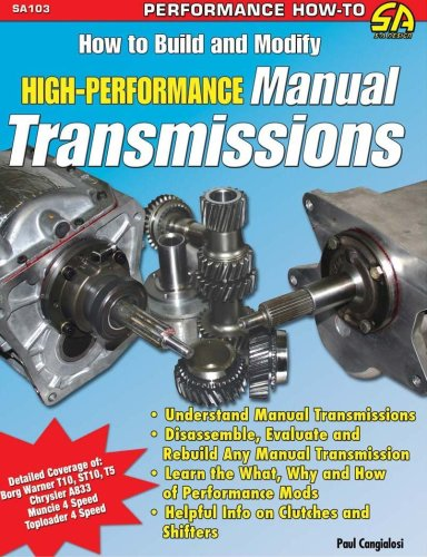 How To Build & Modify High-Performance Manual Transmissions (S-A Design) (Sa Design)