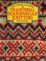 The Complete Book Of Traditional Scandinavian Knitting