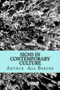 Signs In Contemporary Culture: An Introduction To Semiotics