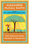 The Woman Who Walked In Sunshine (The No. 1 Ladies' Detective Agency)