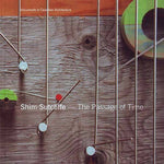 Shim-Sutcliffe: The Passage Of Time (Documents In Canadian Architecture)