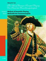 The Art Of Baroque Trumpet Playing: Volume 2: Method Of Ensemble Playing