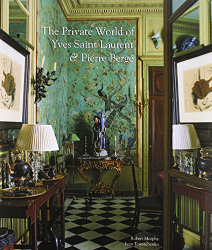 The Private World Of Yves Saint Laurent & Pierre Berge