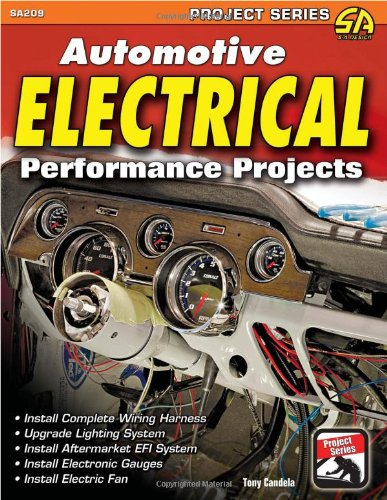 Automotive Electrical Performance Projects (S-A Design Projects) (Project Series : S A Design)