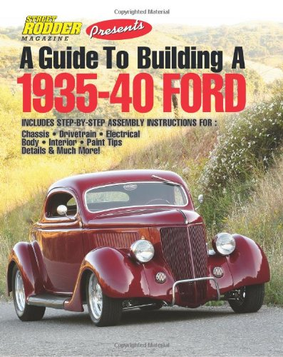 A Guide To Building A 1935-40 Ford