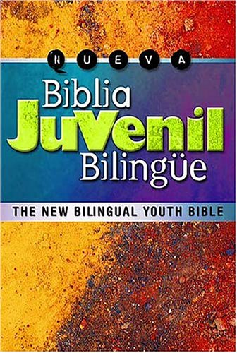 Nueva Biblia Juvenil Bilinge: The New Bilingual Youth Bible (Spanish Edition)