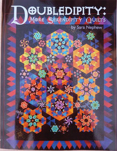 Doubledipity: More Serendipity Quilts