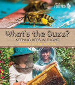 What'S The Buzz?: Keeping Bees In Flight (Orca Footprints)