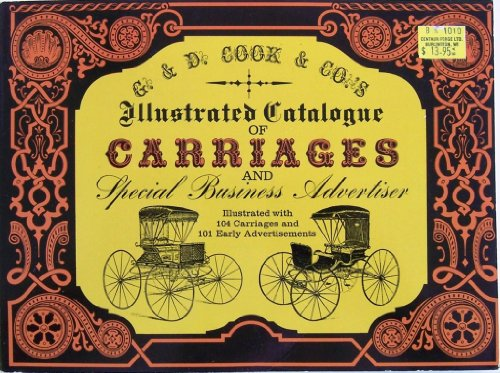 Illustrated Catalogue Of Carriages And Special Business Advertiser (Dover Pictorial Archives)