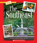 The Southeast (A True Book)