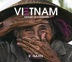 Photo Book - Vietnam Mosaic Of Contrasts By R??Hahn (2014-08-02)