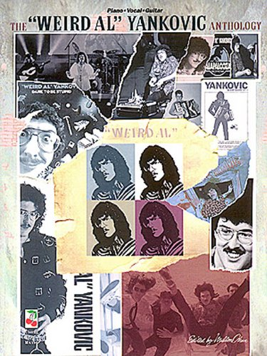 The Weird Al Yankovic Anthology: Piano - Vocal - Guitar (Sheet Music):