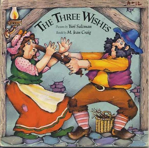 The Three Wishes (An Easy-To-Read Folktale)