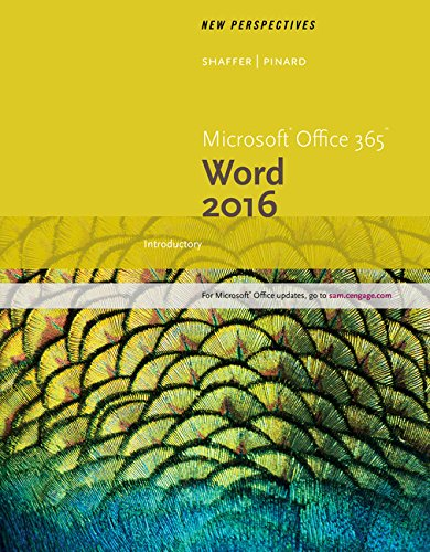 New Perspectives Microsoft Office 365 & Word 2016: Introductory, Loose-Leaf Version