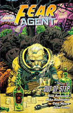 Fear Agent Volume 6: Out Of Step