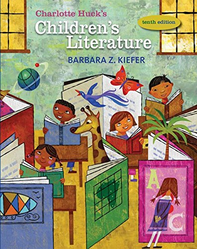 Charlotte Huck'S Children'S Literature (Children'S Literature In The Elementary School)