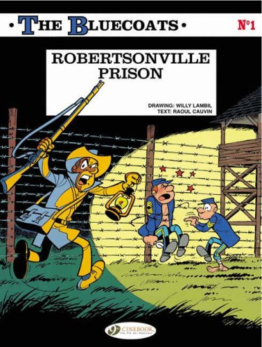 The Bluecoats Vol. 1: Robertsonville Prison