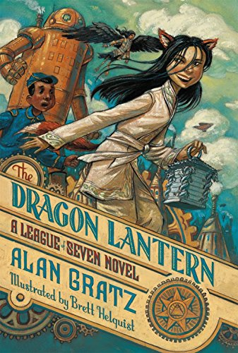 The Dragon Lantern: A League Of Seven Novel (The League Of Seven)