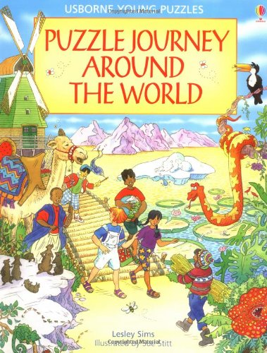 Puzzle Journey Around The World (Usborne Young Puzzle Adventures)