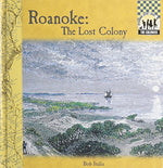 Roanoke: The Lost Colony (The Colonies)