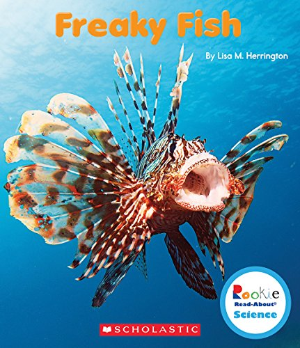 Freaky Fish (Rookie Read-About Science: Strange Animals)