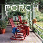 Out On The Porch 2013 Calendar