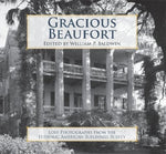 Gracious Beaufort:: Lost Photographs From The Historic American Buildings Survey