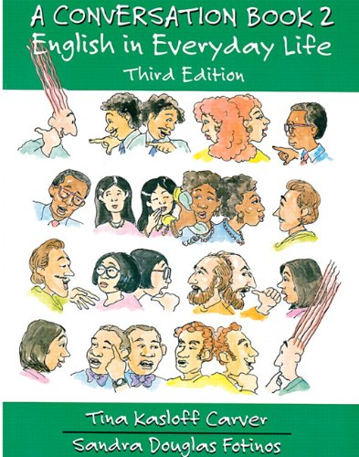 A Conversation Book 2: English In Everyday Life (Full Student Book) (Third Edition)