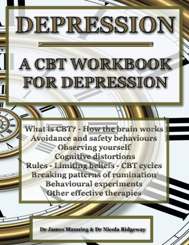 Depression: A Cbt Workbook For Depression. This Cbt Workbook Will Help You To Record Your Progress When Using Cbt To Reduce Depression. This Workbook ... That Can Be Used To Accompany Cbt Therapy