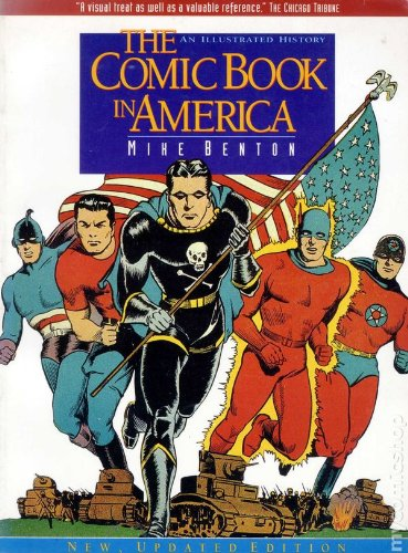 The Comic Book In America: An Illustrated History