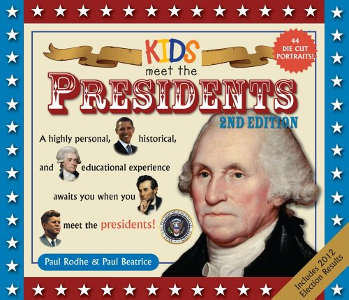 Kids Meet The Presidents 2Nd Edition