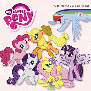 My Little Pony<Br> Wall Calendar (2016)