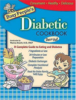 Busy Peoples Diabetic Cookbook: Healthy Cooking The Entire Family Can Enjoy (Busy People'S Cookbooks)