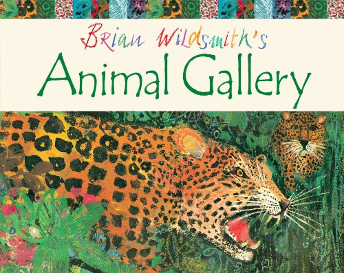 Brian Wildsmith'S Animal Gallery.