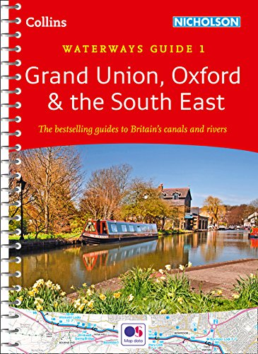 Collins Nicholson Waterways Guides  Grand Union, Oxford & The South East No. 1