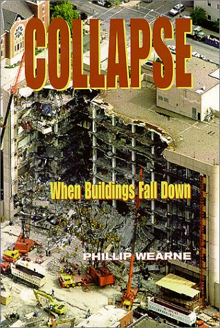 Collapse: When Buildings Fall Down