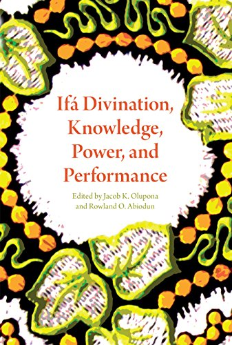 If Divination, Knowledge, Power, And Performance (African Expressive Cultures)