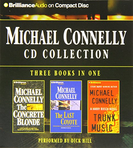 Michael Connelly Cd Collection 2: The Concrete Blonde, The Last Coyote, Trunk Music (Harry Bosch Series)