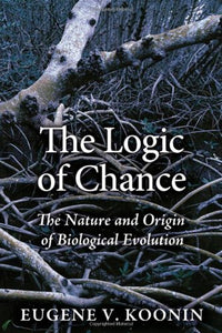 The Logic Of Chance: The Nature And Origin Of Biological Evolution (Ft Press Science)