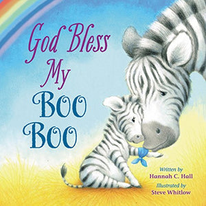 God Bless My Boo Boo (A God Bless Book)