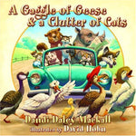 A Gaggle Of Geese And A Clutter Of Cats (Dandilion Rhymes)