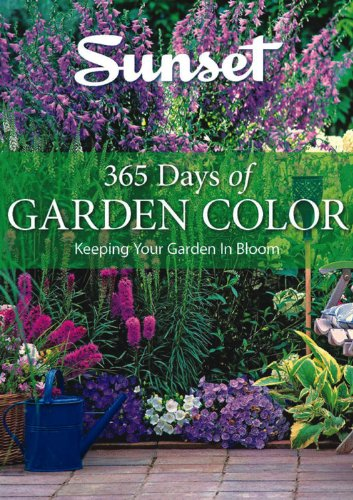365 Days Of Garden Color: Keeping Your Garden In Bloom