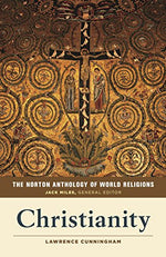 The Norton Anthology Of World Religions: Christianity