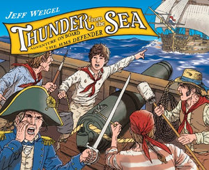 Thunder From The Sea: The Adventures Of Jack Hoyton And The H.M.S. Defender
