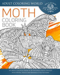 Moth Coloring Book: An Adult Coloring Book Of 40 Zentangle Moth Designs With Henna, Paisley And Mandala Style Patterns (Animal Coloring Books For Adults) (Volume 27)