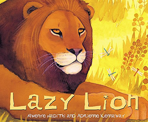 Lazy Lion (African Animal Tales)