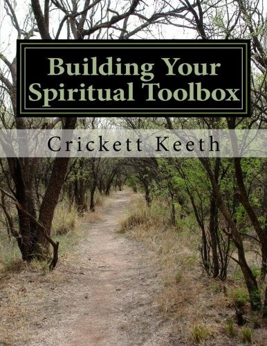 Building Your Spiritual Toolbox: Laying The Foundation (Volume 1)