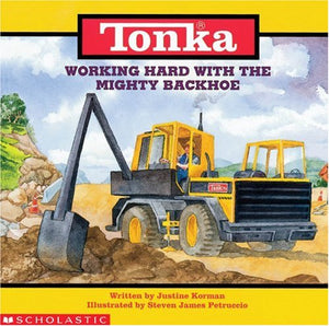 Working Hard With Mighty Backhoe (Tonka)